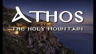 Athos, The Holy Mountain